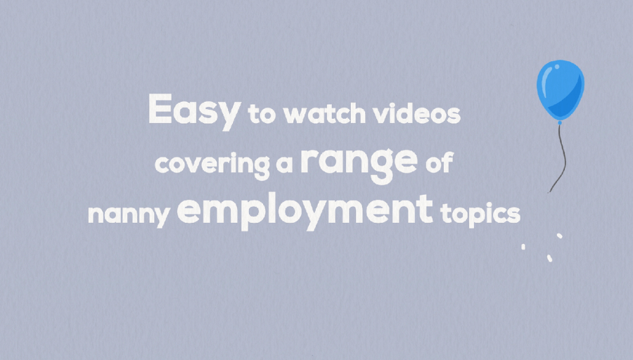 Nanny Employment Videos | Nannytax